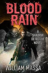 Blood Rain (Shadow Detective Book 3)