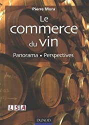 Le commerce du vin : Panorama - Perspectives