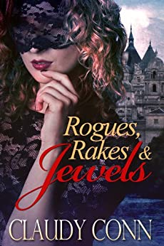 Rogues, Rakes & Jewels (English Edition) par [Conn, Claudy]