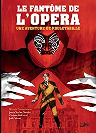Une aventure de Rouletabille, tome 3 : Le Fantôme de l'Opéra (BD) par Jean-Charles Gaudin