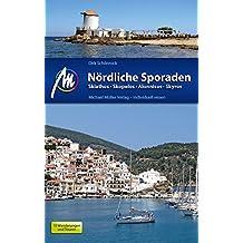 Nördliche Sporaden Reiseführer Michael Müller Verlag: Skiathos - Skopelos - Skyros - Alonnisos