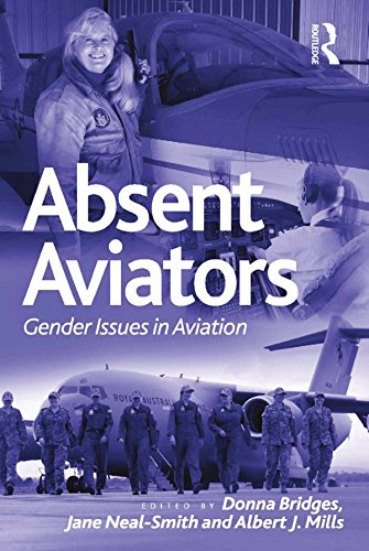 Absent Aviators: Gender Issues in Aviation (English Edition)