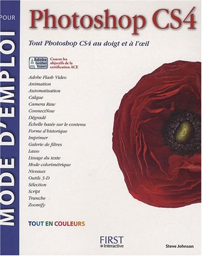 Mode d'emploi pour Photoshop CS4 par Steve Johnson