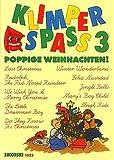 KLIMPER SPASS 3 - POPPIGE WEIHNACHT - arrangiert für Klavier - (Keyboard) [Noten / Sheetmusic]