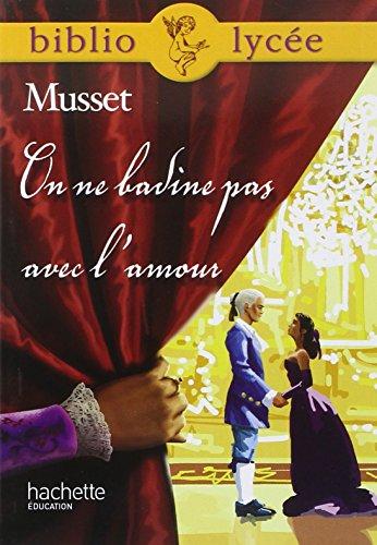 On ne badine pas avec l'amour (Livre de l'élève) par Alfred de Musset