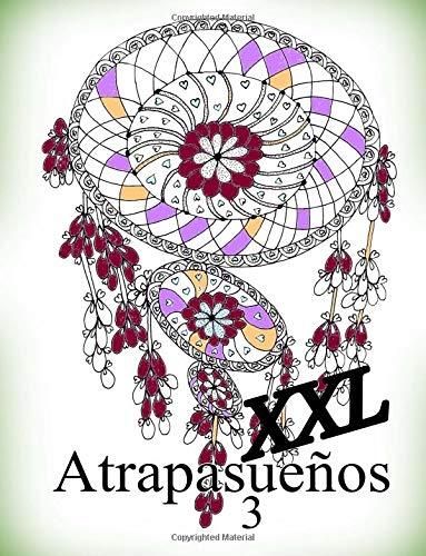 Atrapasueños XXL 3: libro para colorear para adultos: Volume 3