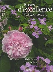 Roses d'excellence tout naturellement