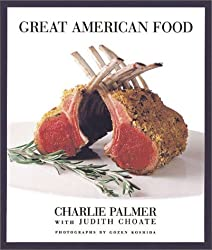 Great American Food by Charlie Palmer (2004-03-01)