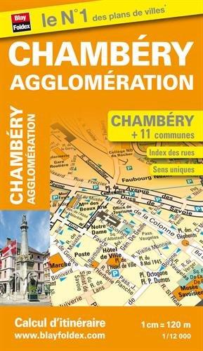 Plan de Chambéry et de son agglomération (échelle : 1/12 000) par Blay-Foldex