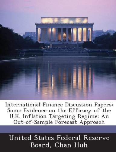International Finance Discussion Papers: Some Evidence on the Efficacy of the U.K. Inflation Targeting Regime: An Out-of-Sample Forecast Approach