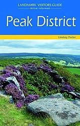 Peak District (Landmark Visitor Guide)