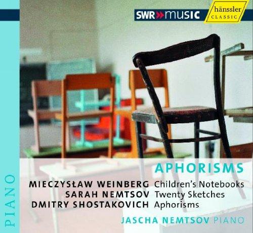 Preisvergleich Produktbild Schostakovich: Aphorisms / Weinberg: Childrens Notebooks / Nemtsov: Twenty Sketches
