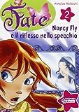 Nancy Fly e il riflesso nello specchio: 2