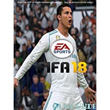 FIFA SERIES 16-17-18 STRATEGY GUIDE & GAME  WALKTHROUGH, TIPS, TRICKS,  AND MORE! (English Edition)