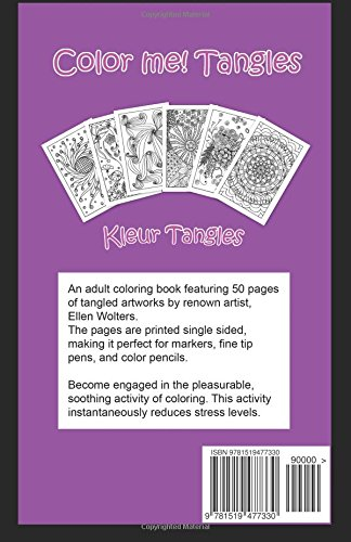 Color me! Tangles: An adult coloring book: Volume 1