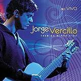 Songtexte von Jorge Vercilo - Trem da minha vida