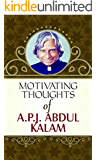 Motivating Thoughts APJ Abdul Kalam (Life changing Motivational Thoughts (Quotes))