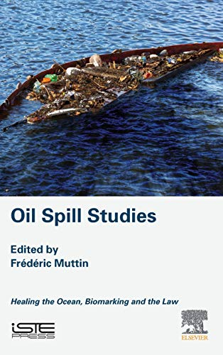 Oil Spill Studies: Healing the Ocean, Biomarking and the Law - Deep Sea Fish Oil