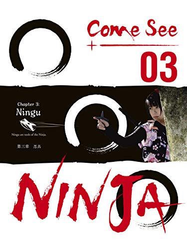Come See Ninja 03: Story Of A Ninja (English Edition) eBook ...