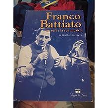 Franco Battiato. Un sufi e la sua musica