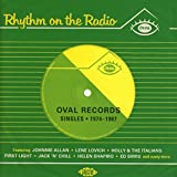 Rhythm on the Radio-Oval Records Singles 1974-87