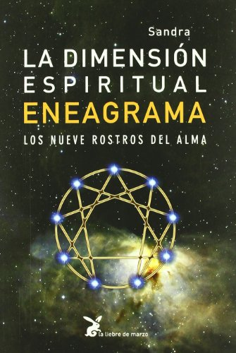 La dimensión espiritual del eneagrama : los nueve rostros del alma por Sandra Maitri