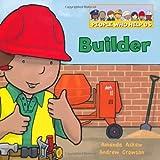 Builder (People Who Help Us)