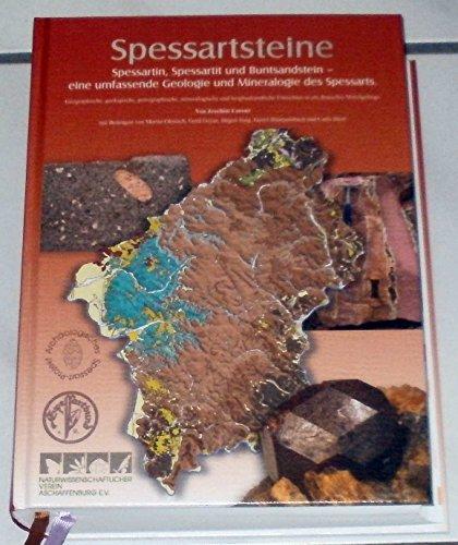 Spessartsteine (Spessartin, Spessartit und Buntsandstein - eine umfassende Geologie und Mineralogie des Spessarts)