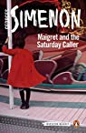 Maigret and the Saturday Caller par Simenon