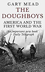 The Doughboys: America and the First World War