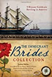 The Immigrant Brides Collection Paperback