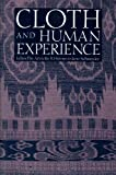 Cloth and Human Experience (English Edition)