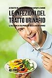 43 Ricette Del Tutto Naturali Per Aiutarti A Curare Le Infezioni Del Tratto...