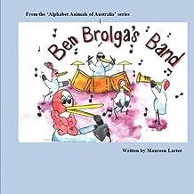 Ben Brolga's Band: Alphabet Animals of Australia