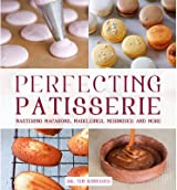 ({PERFECTING PATISSERIE: MASTERING MACARONS, MADELEINES, MERINGUES AND MORE}) [{ By (author) Tim Kinnaird }] on [October, 2013]