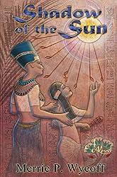 Shadow of the Sun (The Shadow Saga Book 1) (English Edition)