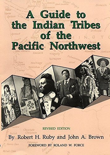 A Guide to the Indian Tribes of the Pacific Northwest (The Civilization of the American Indian Series) by Dr. Robert H. Ruby M.D. (1992-09-15)
