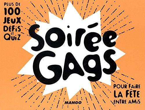 Soirée Gags par Edgar A Tache