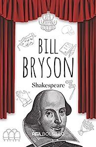 Shakespeare par Bill Bryson