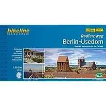 Bikeline Radfernweg Berlin-Usedom: Von der Metropole an die Ostsee, Radtourenbuch, 330 km, 1 : 50 000, wetterfest/reißfest, GPS-Tracks Download