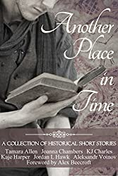 Another Place in Time: A Collection of Historical Short Stories