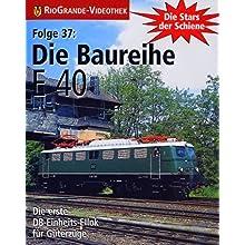 Coverbild: Stars der Schiene 37: Die Baureihe E 40