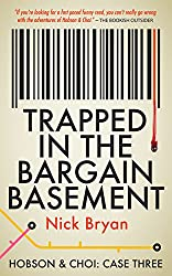 Trapped In The Bargain Basement (Hobson & Choi Book 3)
