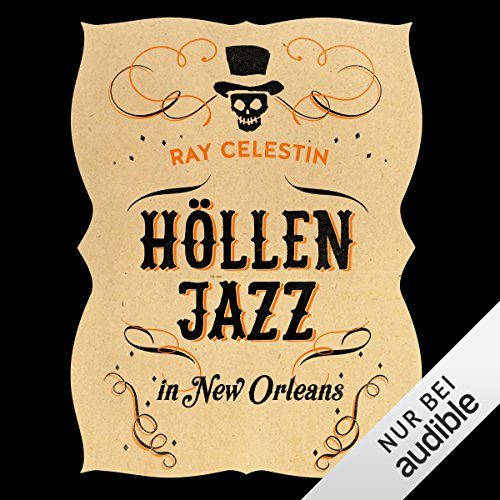 Höllenjazz in New Orleans (City Blues-Quartett 1)