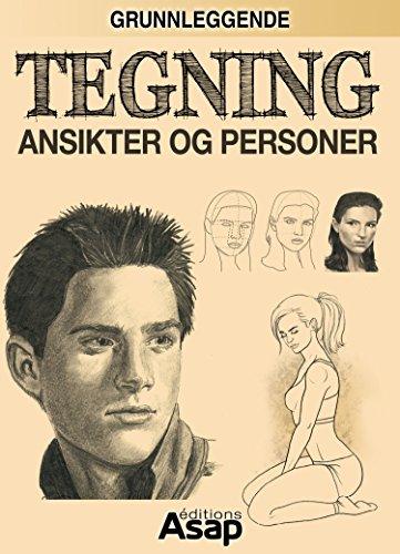 Grunnleggende tegning: Ansikter og personer (Norwegian Edition) por Lenivitz production
