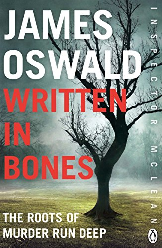 Written in Bones: Inspector McLean 7 by [Oswald, James]