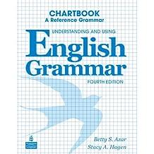 Understanding and Using English Grammar Chartbook