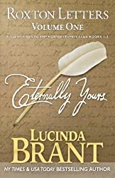 Eternally Yours: Roxton Letters Volume One: A Companion to the Roxton Family Saga Books 1?3 by Lucinda Brant (2015-07-20)