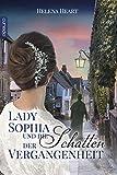 Lady Sophia und die Schatten der Vergangenheit (Great Northern Shipping 2)