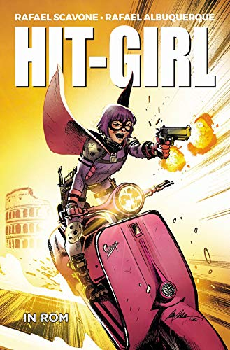 Hit-Girl: Bd. 3: Hit-Girl in Rom